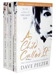'A Child Called 'It' ' Trilogy by Dave Pelzer, Review